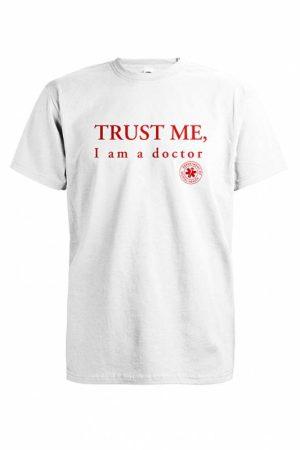 Trust me I am doctor T-paita   014224
